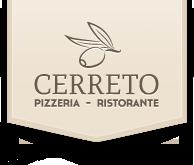 PIZZERIA-RISTORANTE CERRETO